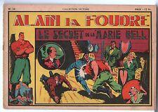 COLLECTION VICTOIRE n°38. ALAIN LA FOUDRE.. SAGE 1948. Le secret de Marie Bell