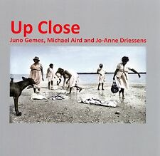 Up Close: Juno Gemes, Michael Aird and Jo-Anne Driessens. Photography book
