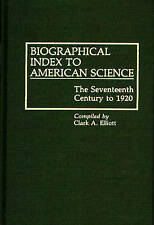 Biographical Index to American Science: The Seventeenth Century to 1920 (Bibliog