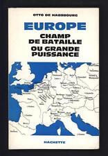 █ Otto de HABSBOURG Europe Champ de Bataille ou grande Puissance 1966 ENVOI █