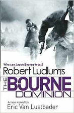 Robert Ludlam's The Bourne Dominion by Lustbader New paperback Book
