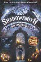 Shadowsmith (Kelpies) by MacKenzie, Ross, NEW Book, FREE & Fast Delivery, (Paper