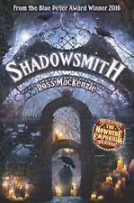shadowsmith (Kelpies) di MacKenzie,Ross libro tascabile 9781782503040 NUOVO