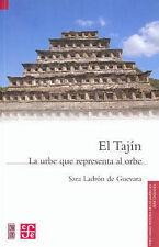 El Tajín. La urbe que representa al orbe (Fideicomiso Historia de las Americas)