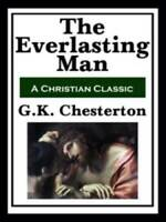 The Everlasting Man - Paperback By Chesterton, G.K. - GOOD