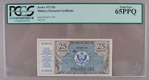 Military Payment Certificate MPC Series 472 25¢ PCGS Gem New 65 PPQ