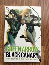 DC Comics: Green Arrow Black Canary For Better or For Worse TPB