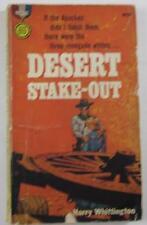 DESERT STAKE-OUT HARRY WHITTINGTON FIRST 1961 GOLD MEDAL #k1603