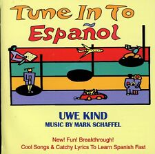 Tune In To Espanol– Learn Spanish Fast Through Cool Songs & Catchy Lyrics – 2CDs