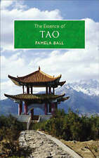 The Essence of Tao: An Illuminating Insight into This Traditional Chinese Philos