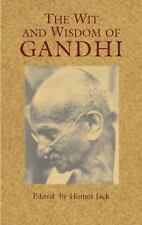 The Wit and Wisdom of Gandhi (Eastern Philosophy and Religion)