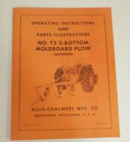 Allis Chalmers 73 3 Bottom Pick Up Plow Owner's Manual Snap Coupler
