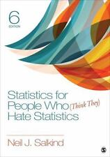 Statistics for People Who (Think They) Hate Statistics by Neil J. Salkind (2016,