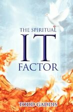 "The Spiritual ""It"" Factor, Gaddis, Todd New 9781460000618 Fast Free Shipping,,"