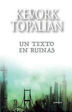 Un Texto en Ruinas by Kevork Topalian (2016, Paperback)