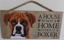 "A HOUSE IS NOT A HOME WITHOUT A BOXER 5"" X 10"" WOOD DOG SIGN PLAQUE"