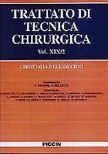 L. Bonomi – Trattato di tecnica chirurgica VOL. XIX/1 e XIX/2. Chirurgia dell...