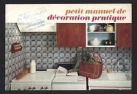 Petit manuel de décoration pratique / VENILIA Adhésif décoration