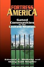 Fortress America : Gated Communities in the United States by Mary Gail Snyder...