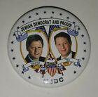 VINTAGEJEWISH DEMOCRAT PROUD PRESIDENT BILL CLINTON GORE HEBREW BUTTON PIN 1992
