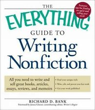 The Everything Guide to Writing Nonfiction: All you need to write and -ExLibrary
