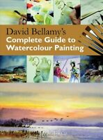David Bellamy's Complete Guide to Watercolour Painting, Paperback by Bellamy,...