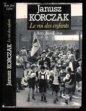 """Betty Jean Lifton : Janusz Korczak """" Le roi des enfants de Treblinka """""""