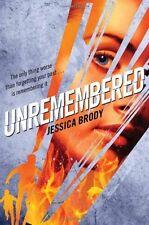Unremembered (Jessica Brody Trilogy) - New Book Brody, Jessica