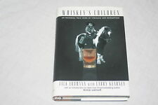 Whiskey's Children by Jack Erdmann and Larry Kearney (1997, Hardcover)