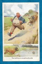 """1922 HAROLD EARNSHAW PC MAN BEING CHASED BY BULL """"YOU'LL HAVE TO RUN DOWN HERE"""""""
