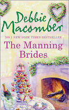 Manning Brides by Debbie Macomber - (Paperback) New Book