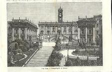 Stampa antica ROMA veduta Palazzo del Campidoglio 1889 Old antique print Rome