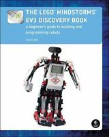 The LEGO MINDSTORMS EV3 Discovery Book: A Beginner's Guide to Building and Pr...