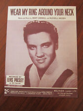 ELVIS PRESLEY Wear my ring around your neck 1958 UK Sheet Music