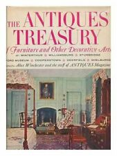The Antiques Treasury of Furniture and Other Decorative Arts at Winterthur, W…