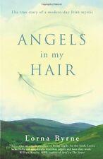 Angels in My Hair,Lorna Byrne- 9781846051777