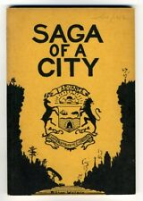 SAGA OF A CITY 330 YEARS OF PROGRESS IN HAMILTON Milton Watson Ontario Canada