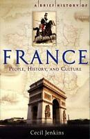 A Brief History of France by Jenkins, Cecil , Paperback