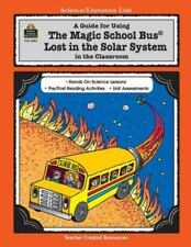 A Guide for Using The Magic School Bus.. Lost in the Solar System in the Classro