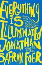 Everything is illuminated: a novel by Jonathan Safran Foer (Paperback)