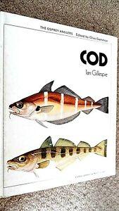 OSPREY ANGLERS: COD / Ian Gillespie (1974 HARDBACK)