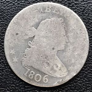 1806 Draped Bust Quarter Dollar 25c genuine RARE  Early Type Coin #6015