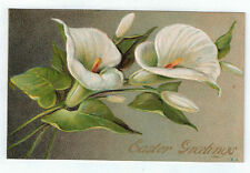 """Vintage Postcard """"Easter Greetings"""" Gold Embossed Calla Lilies A.3 1910"""