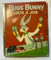 Bugs Bunny Gets A Job, A Little Golden Book,1952 VINTAGE Children's Hardcover