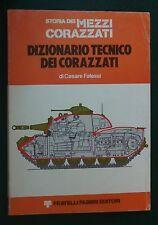 67901 C. Falessi - Dizionario tecnico dei corazzati - fabbri 1976