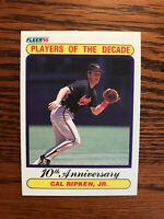 1990 Fleer #624 Cal Ripken, Jr. Baseball Card Baltimore Orioles HOF Raw