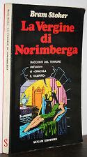 Bram Stoker La vergine di Norimberga racconti del terrore Sugar 1970