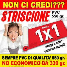 STRISCIONI 1X1 STRISCIONE PERSONALIZZATO TELONI TELONE!! SPEDITO IN 48 H
