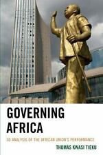 NEW - Governing Africa: 3D Analysis of the African Union's Performance