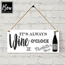 179 PERSONALISED Wine O'Clock sign / always wine O'Clock / Wine drinking